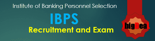 IBPS Exam 2017 - Institute of Banking Personnel Selection