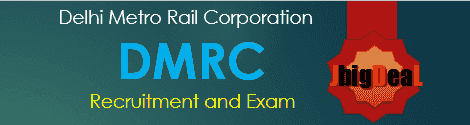 DMRC Exam 2015 - Delhi Metro Rail Corporation Delhi Metro Rail Corporation Recruitment Exam