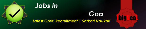 2016 Latest Govt. Recruitment Sarkari Naukari in Goa 2017