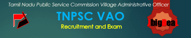 Tamil Nadu Public Service Commission (TNPSC) Village Administrative Officer (VAO) Exam 2017