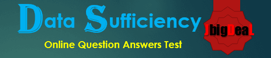 Data Sufficiency Question Answers Test