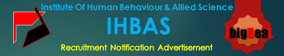IHBAS Recruitment 2017 Application Form