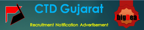 CTD Gujarat Recruitment 2016 Online Application Form
