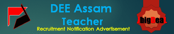DEE Assam Teacher Recruitment 2017 Online Application Form
