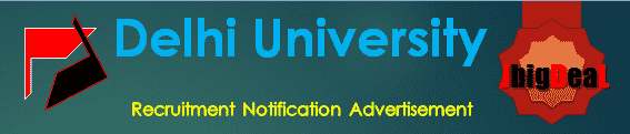 Delhi University Recruitment 2017 Online Application Form