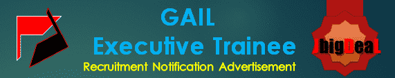 GAIL Executive Trainee Recruitment 2017 Online Application Form