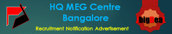 HQ MEG Centre Bangalore Recruitment 2016 Application Form