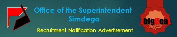 Office of the Superintendent Simdega Recruitment 2017 Application Form
