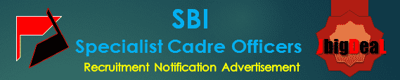 SBI Specialist Cadre Officers Recruitment 2017 Online Application Form