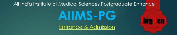 AIIMS PG Entrance Exam 2019 - Admission