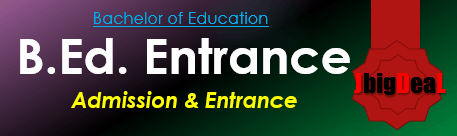 B.Ed Entrance Exam 2020 Admission, Application