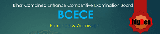 BCECE 2021 - Bihar Medical Engineering Entrance Exam 2021
