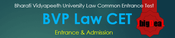 BVP Law CET 2021 - Bharati Vidyapeeth University, LLB Entrance 2021