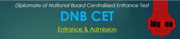 Diplomate of National Board Centralized Entrance Test 2018 (DNB CET 2018)