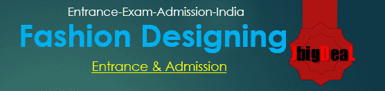 Fashion Designing Entrance 2021 - List of exam in India