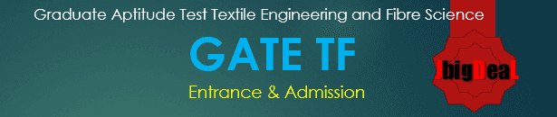 GATE TF Exam 2019 - Textile Engineering and Fibre Science (TF)