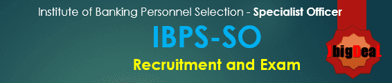 IBPS Specialist Officer Exam 2018