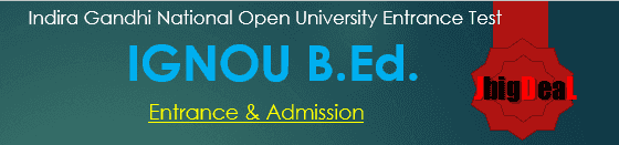 IGNOU B.Ed Entrance 2019 B.Ed Admission 2019