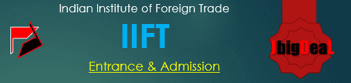 IIFT 2021 Exam and Admission for MBA