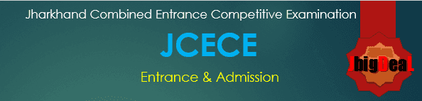 JCECE 2021 Jharkhand Combined Entrance Competitive Examination 2021