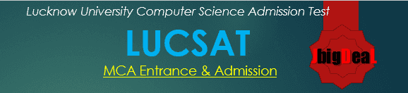 LUCSAT 2018 - Lucknow University Computer Science (MCA) Admission Test 2018