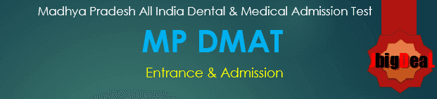 MP DMAT 2019 Madhya Pradesh All India Dental & Medical Admission Test