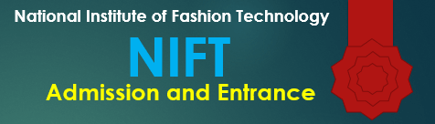 NIFT 2018 Admission & Entrance Exam 2018
