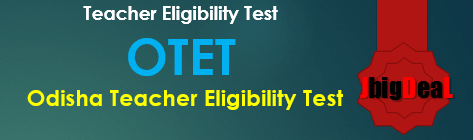 OTET 2017-18 - Odisha Teacher Eligibility Test