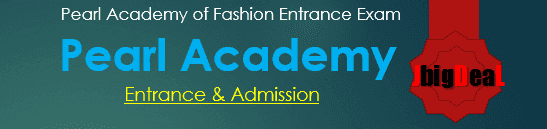 Pearl Academy Entrance 2018 - Admission Test 2018