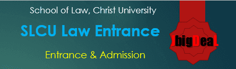 SLCU Law Entrance Exam 2021 - The School of Law, Christ University (SLCU)