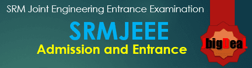 SRMJEEE 2021 - SRM Joint Engineering Entrance Examination