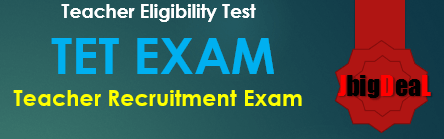 TET Exam 2019-20- Teacher Eligibility Test