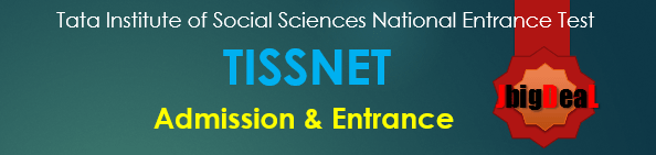 TISSNET 2018 - Tata Institute of Social Sciences National Entrance Test 2018