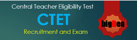 CTET Exam 2020-21 - Central Teacher Eligibility Test