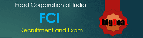 FCI Exam 2018 : Food Corporation of India (FCI)