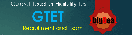 Gujarat Teacher Eligibility Test (GTET) Exam 2018