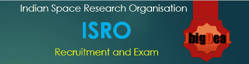 ISRO Exam 2018 - Indian Space Research Organisation