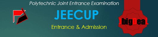 JEECUP 2018 - UP Polytechnic Entrance 2018