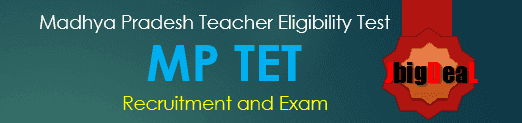 Madhya Pradesh Teacher Eligibility Test (MP TET) Exam 2018