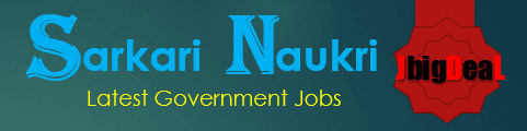 Sarkari Naukri 2019 Latest Govt Job Alert