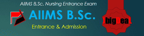 AIIMS B.Sc. Nursing Entrance Exam 2018