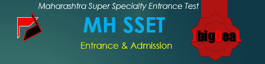 MH SSET 2019 Maharashtra Super Specialty Entrance Test