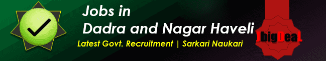 Latest Govt. Recruitment in Dadra and Nagar Haveli 2019