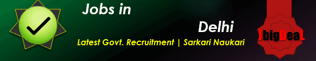 Latest Govt. Recruitment Sarkari Naukari in New Delhi