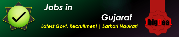 Govt. Recruitment Sarkari Naukari in Gujarat