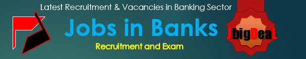 Latest Recruitment & Vacancies in Banking Sector 2018