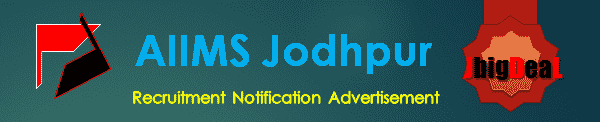AIIMS Jodhpur Senior Resident Recruitment 2020 Online Application Form