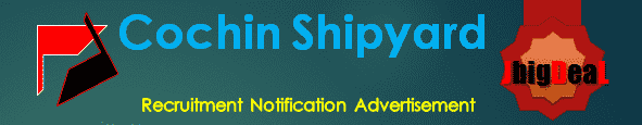 Cochin Shipyard Recruitment 2017 Online Application Form