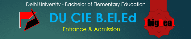 Delhi University B.El.Ed 2018 Admission and Entrance in