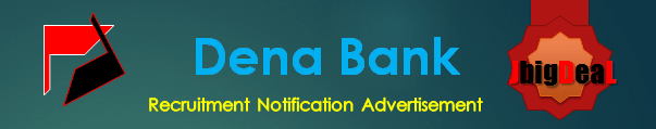 Dena Bank Specialist Officers Recruitment 2016 Online Application Form